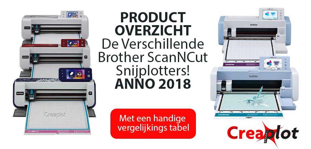 Brother-scanncut-vergelijking-tussen-verschillende-modellen!-2018