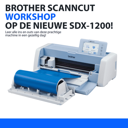 Workshop voor de brother ScanNCut SDX snijplotters